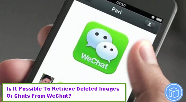 retrieve-deleted-images-and-chats-from-wechat