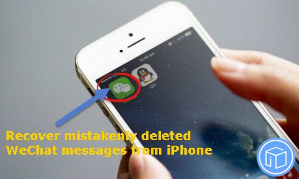 retrieve-mistakenly-deleted-wechat-messages-from-iphone