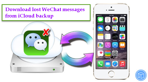 restore-wechat-messages-from-icloud-backup