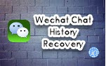 wechat chat history recovery