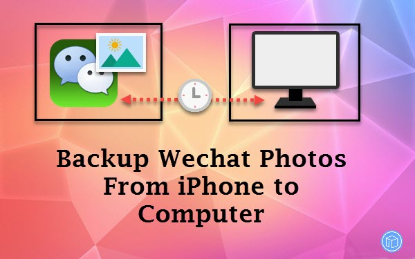 transfer wechat photos from iphone to pc