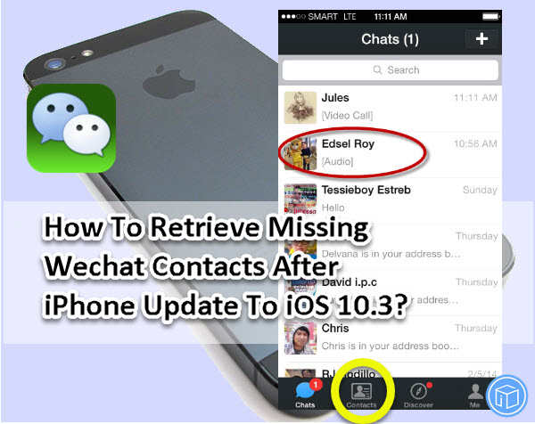wechat contacts recovery on iOS 10.3