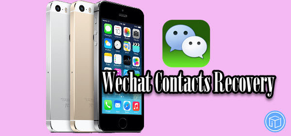 recover erased wechat contact