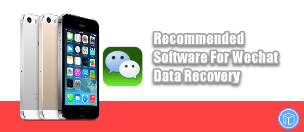 software to recover ios 10.3 lost wechat data