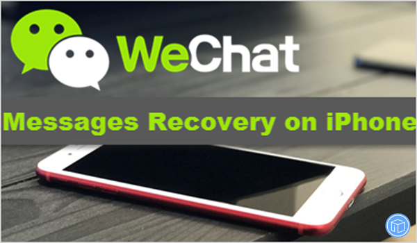 retrieve-wechat-messages-from-iphone-8