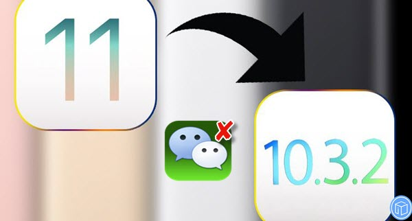 retrieve-lost-wechat-messages-when-downgrade-to-ios-10