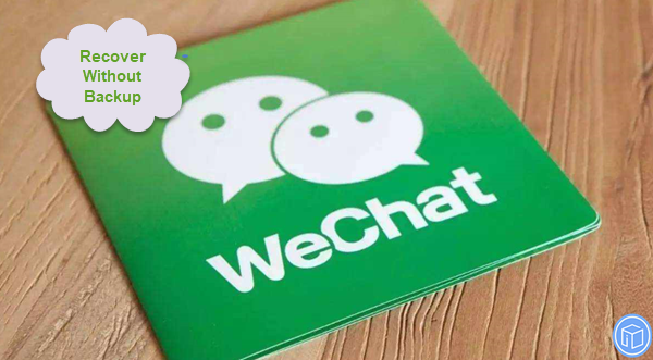 get deleted wechat messages back without backup