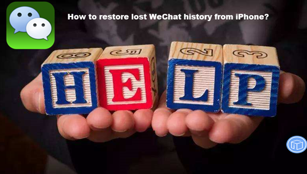 retrieve lost wechat history from iphone