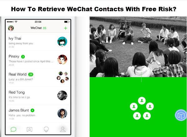 recover wechat contacts with free risk