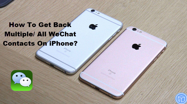 retrieve multiple/ all wechat contacts on iphone