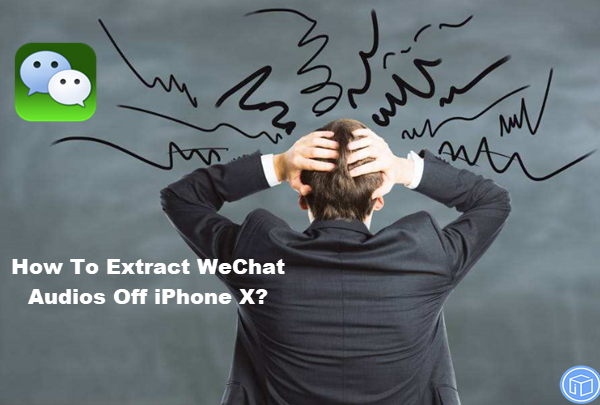 export wechat audios off iphone x