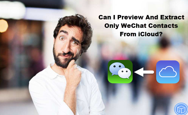 export only wechat contacts from icloud