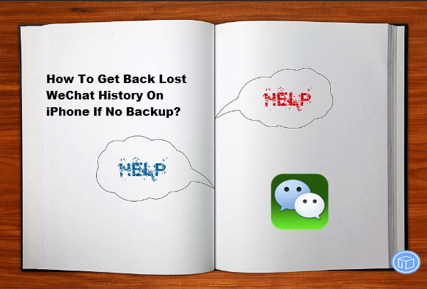 retrieve missing wechat history on iphone without backup