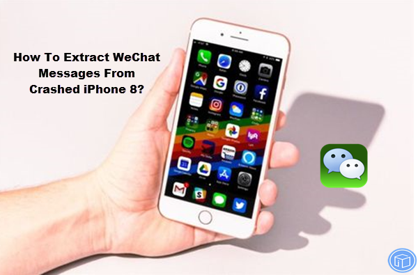 export wechat messages from cracked iphone 8