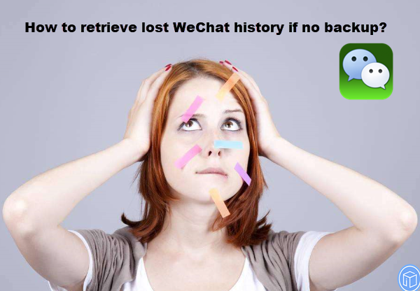 undelete lost wechat messages if no backup