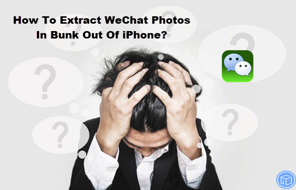 export wechat photos in bunk out of iphone