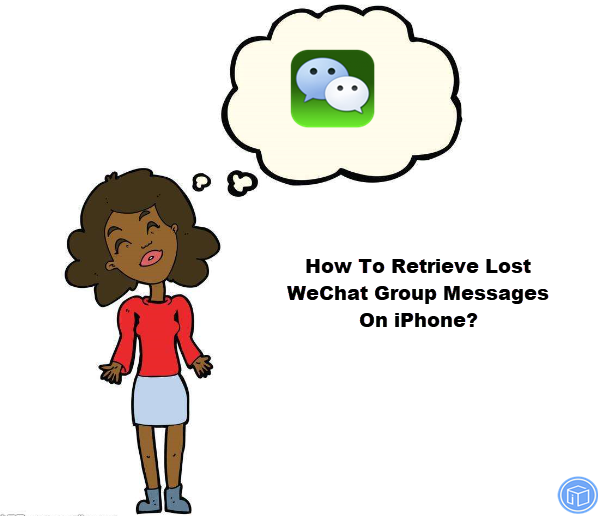 get back lost wechat group messages on iphone