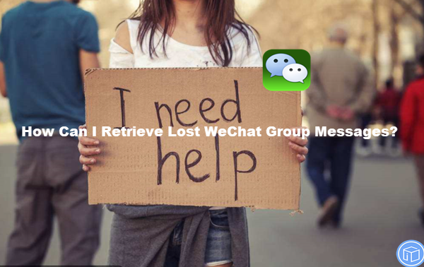 regain disappeared wechat group messages