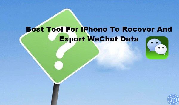 restore and export wechat data on iphone